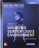 Portada de MCSA/MCSE EXAMEN 70-290: MANAGING AND MAINTAINING A MS WINDOWS SERVER 2003 ENVIRONMENT
