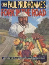 Portada de CHEF PAUL PRUDHOMME'S FORK IN THE ROAD