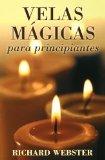 Portada de VELAS MAGICAS PARA PRINCIPIANTES