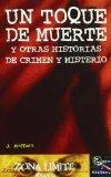 Portada de UN TOQUE DE MUERTE Y OTRAS HISTORIAS DE CRIMEN Y MISTERIO
