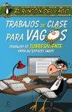 Portada de TRABAJOS DE CLASE PARA VAGOS