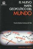 Portada de EL NUEVO MAPA GEOPOLITICO DEL MUNDO
