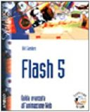 Portada de FLASH 5. GUIDA AVANZATA ALL'ANIMAZIONE WEB. CON CD-ROM (ART & DESIGN)