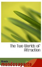 Portada de THE TWO WORLDS OF ATTRACTION