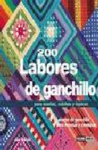 Portada de 200 LABORES DE GANCHILLO PARA MANTAS, COLCHAS Y TAPICES