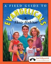 Portada de A FIELD GUIDE TO EVANGELICALS AND THEIR HABITAT