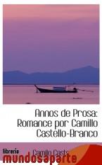 Portada de ANNOS DE PROSA: ROMANCE POR CAMILLO CASTELLO-BRANCO
