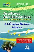 Portada de CUERPO AUXILIAR DE LA ADMINISTRACION PUBLICA DE LA COMUNIDAD AUTONOMA DE CANARIAS. TEMARIO. VOLUMEN I