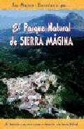 Portada de PARQUE NATURAL SIERRA MAGINA