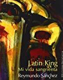Portada de LATIN KING: MI VIDA SANGRIENTA
