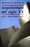 Portada de DICCIONARIO AKAL DE LA ARQUITECTURA DEL SIGLO XX