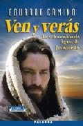 Portada de VEN Y VERAS: LA EXTRAORDINARIA FIGURA DE JESUCRISTO