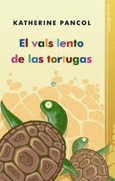 Portada de EL VALS LENTO DE LAS TORTUGAS - EBOOK