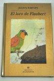 Portada de EL LORO DE FLAUBERT