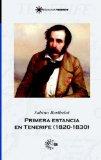 Portada de PRIMERA ESTANCIA EN TENERIFE (1820-1830)