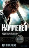 Portada de HAMMERED: THE IRON DRUID CHRONICLES, BOOK THREE