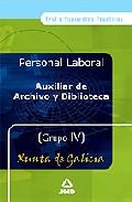 Portada de AUXILIARES DE ARCHIVO Y BIBLIOTECAS GRUPO IV XUNTA DE GALICIA. TEST Y SUPUESTOS PRACTICO