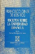 Portada de ESCRITOS SOBRE LA UNIVERSIDAD ESPAÑOLA