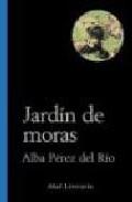 Portada de JARDIN DE MORAS