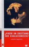 Portada de ¿PUEDE UN CRISTIANO SER EVOLUCIONISTA?: EL CONFLICTO HOY ENTRE DARWINISMO Y RELIGION