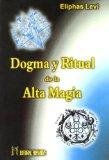 Portada de DOGMA Y RITUAL DE LA ALTA MÁGIA