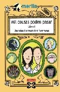 MIL COUSAS PODEN PASAR / A THOUSAND THINGS CAN HAPPEN: LIBRO I / BOOK 1 (MERLIN)