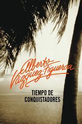 Portada de TIEMPO DE CONQUISTADORES