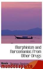 Portada de MORPHINISM AND NARCOMANIAS FROM OTHER DRUGS