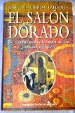 Portada de EL SALON DORADO: DE CONSTANTINOPLA A LA ESPAÑA DEL CID: UNA NOVELA DEL SIGLO XI