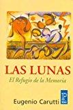 Portada de LAS LUNAS: EL REFUGIO DE LA MEMORIA