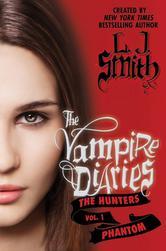 Portada de THE VAMPIRE DIARIES: THE HUNTERS: PHANTOM