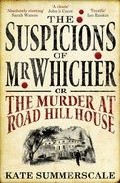 Portada de THE SUSPICIONS OF MR. WHICHER: OR THE MURDER AT ROAD HILL HOUSE