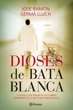 Portada de DIOSES DE BATA BLANCA