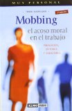 Portada de MOBBING: EL ACOSO MORAL EN EL TRABAJO