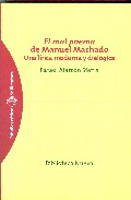 Portada de EL MAL POEMA DE MANUEL MACHADO: UNA LIRICA MODERNA Y DIALOGICA