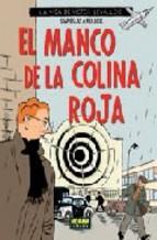 Portada de LA VIDA DE VICTOR LEVALLOIS Nº 3: EL MANCO DE LA COLINA ROJA