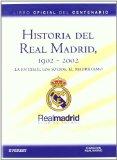 Portada de HISTORIA DEL REAL MADRID, 1902-2002: LA ENTIDAD, LOS SOCIOS Y EL MADRIDISMO (2 T.)