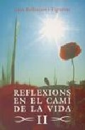 Portada de REFLEXIONS EN EL CAMI DE LA VIDA II
