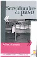 Portada de SERVIDUMBRE DE PASO