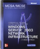 Portada de MCSA/MCSE EXAMEN 70-291: IMPLEMENTING MANAGING AND MAINTAINING A MS WINDOWS SERVER 2003 NETWORK INFRASTRUCTURE