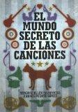 Portada de EL MUNDO SECRETO DE LAS CANCIONES