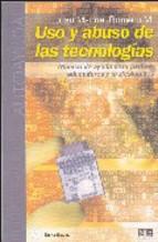 Portada de USO Y ABUSO DE LAS TECNOLOGÍAS (EBOOK)