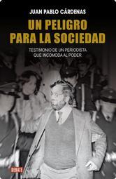 Portada de UN PELIGRO PARA LA SOCIEDAD - EBOOK