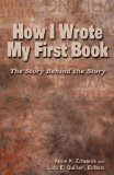 Portada de HOW I WROTE MY FIRST BOOK: THE STORY BEHIND THE STORY