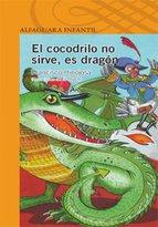 Portada de EL COCODRILO NO SIRVE, ES DRAGÓN (EBOOK)