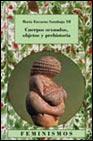 Portada de CUERPOS SEXUADOS, OBJETOS Y PREHISTORIA