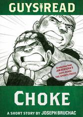 Portada de GUYS READ: CHOKE