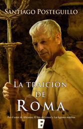 Portada de LA TRAICIÓN DE ROMA (EBOOK)