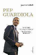 Portada de PEP GUARDIOLA. DE SANTPEDOR A LA BANQUETA DEL CAMP NOU (EBOOK)