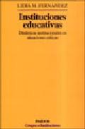 Portada de INSTITUCIONES EDUCATIVAS: DINAMICAS INSTITUCIONALES EN SITUACIONES CRITICAS